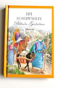 German Childrens Bible / 101 Auserwahlte Biblische Geschichten / 101 Favorite...
