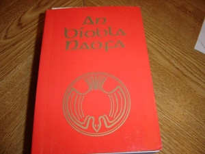 Irish Bible / An Biobla Naofa / 1981 Version with Apocrypha
