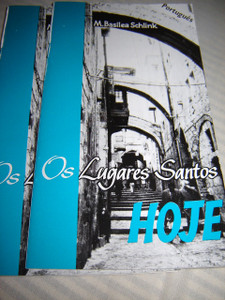 Os Lugares Santos Hoje by M. Basilea Schlink / Portuguese Language Gospel Booklet