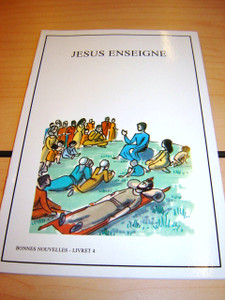 French Children's Bible Story Book about JESUS VOLUME 4