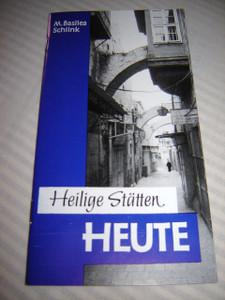 HEILIGE STATTEN HEUTE / by M. Basilea Schlink / Damstadt-EBERSTADT, Germany