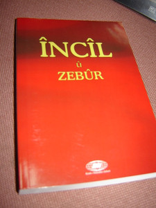 Kurdish Kurmanji New Testament [Paperback] by Turkish Bible Society
