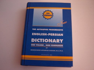 The Aryanpur Progressive English-Persian Dictionary: One Volume, Concise