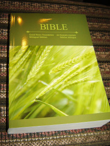 English - French Diglot Bible / Good News Translation - en Francais courant