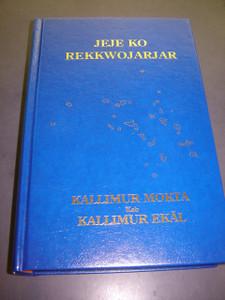 Bible in Marshallese / Blue Hardcover / Jeje Ko Rekkwojarjar Kallimur Mokta Kab