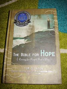 The Bible for Hope: Caring for People God's Way by Thomas Nelson