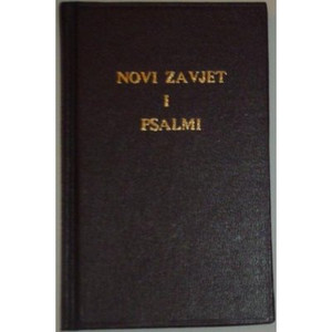 Novi Zavjet I Psali, Croatian New Testament with Psalms, Novoga Zavjeta Sa Ps... 1