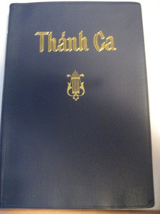 Thanh-Ca Co-Doc (Vietnamese Hymnbook) [Hardcover] by Editors at Pacific Press