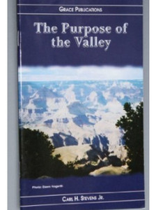 The Purpose of the Valley - Bible Doctrine Booklet [Paperback]