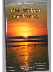 The Highest Authority - Bible Doctrine Booklet [Paperback]