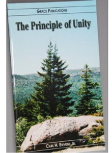 The Principle of Unity - Bible Doctrine Booklet [Paperback]