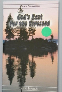 God's Rest for the Stressed - Bible Doctrine Booklet [Paperback]