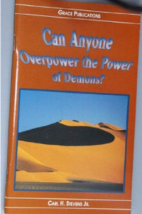 Can Anyone Overpower the Power of Demons! - Bible Doctrine Booklet [Paperback]
