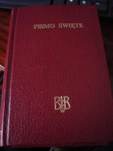 Biblia to jest Pismo Swiete Starego I Nowego Testamentu Z Apokryfami