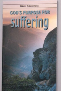 GOD'S PURPOSE FOR suffering - Bible Doctrine Booklet [Paperback]