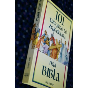 Albanian 101 Favorite Stories from the Bible / Chilrdern's Bible / 101 tregim...
