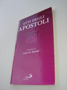 The Acts of the Apostles in Italian Langauge / Atti Degli Apostoli - Versione di Carlo M. Martini