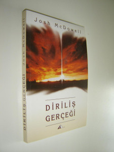 Dirilis Gercegi / Resurrection Truth / by Josh McDowell / TURKISH Language EDITION