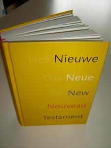 Quatro Lingual (Dutch, German, English, French) New Testament: Het Nieuwe Testament / Das Neue Testament