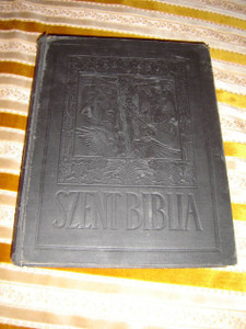 Hungarian Catholic Illustrated New Testament / Ujszovetsegi Szentiras a Vulgata Szerint Kepekkel
