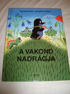 A Kisvakond Nadrágja / Mesekönyv Krtek