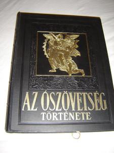 Az Ószövetség Története  a Szentírás Alapján / ILLUSZTRÁLT 40 képpel / Irta: Dr.Rado Polikarp