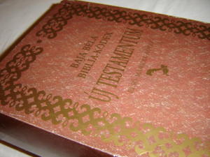 Baja Bela Biblia-Kodex Uj Testamentum / Elso es Masodik Kotet es Melleklete / REPRINT of Original Baja