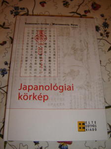 An Overview of Japanese Studies in Hungary / Trilingual English - Hungarian - Japanese book