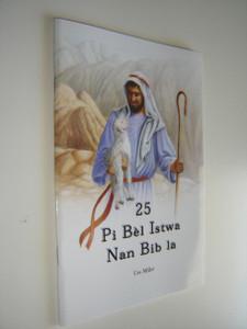 Haitian Language 25 Favorite Bible Stories / Children's Bible Story Book / Ura Miller