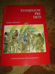 Slovak Children's Bible / The Gospel for Kids / Evanjelium Pre Deti