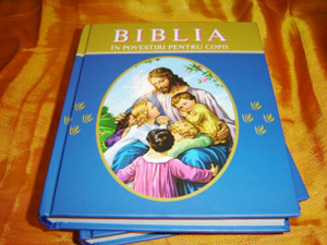 Romanian Children's Bible / Biblia in Povestiri Pentru Copii