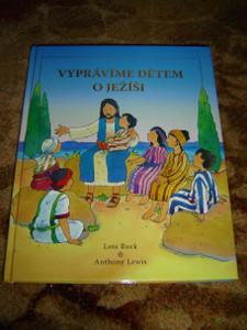 Czech Children's Bible / A Child's First Story of Jesus / Vypravime Detem O Jezisi