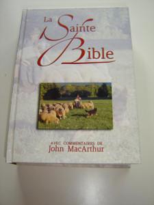 MacArthur Study Bible in French Language with Concordance / La Sainte Bible Avec Commentaries de John MacArthur / Nouvelle Edition de Geneve 1979 / Illustrated