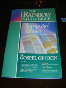 The Gospel of JOHN - The Living Bible Paraphrased / A Thought-for-Thought Translation / The RAINBOW Study BIBLE / Ever Verse Color Coded / Bold Letter Edition