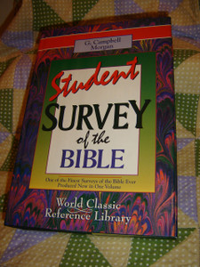 G.Campbell Morgan STUDENT SURVEY OF THE BIBLE / One of the Finest Surveys of the Bible Ever / Printed in the U.S.A.