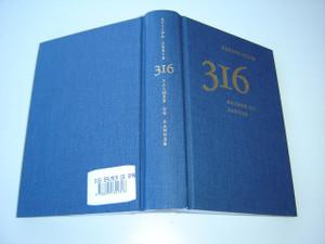 Norwegian Hymnbook 316 Hymns with Notes / Eyvind Skeie 316 Salmer og Sanger