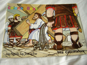 THE CRUCIFIXION - Ang Pagpako kay Jesus sa Krus