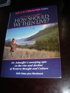 HOW SHOULD WE THEN LIVE?  Dr. Francis Schaeffer's / Dr. Schaeffer's sweeping epic