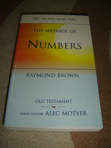 The Message of Numbers - Journey to the promised land / Raymond Brown