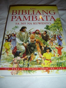 Tagalog Children's Bible / Ang Bibliang Pambata Sa 365 Na Kuwento