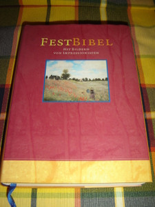 German Bible Illustrated with Impressionist Paintings / Gesamtausgabe Okumenischer Text