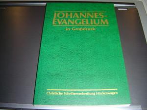 Johannes Evangelium in Grossdruck / Large Print Gospel of John / German Large Print Edition Evangelium of John