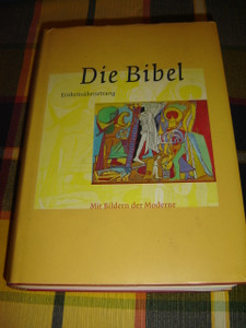 German Bible Illustrated with Modern Paintings / Die Bibel Mit Bildern der Moderne