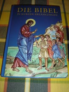 German Austrian Orthodox Children's Bible / Die Bibel in Kurzen Erzahlungen
