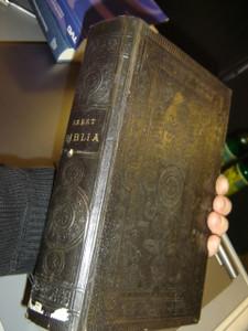 Hungarian Bible Printed in 1901 / Szent Biblia Szent Iras Karoli Gaspar