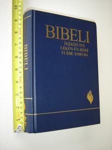 YORUBA Spirit Filled STUDY BIBLE / BIBELI - Ikekoo Iye Lekun-Un-Rere Ti Ede Yoruba