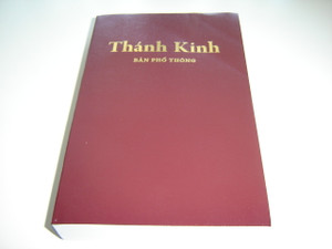 Thanh Kinh - Ban Pho Thong BPT - Vietnamese Holy Bible: Easy-To-Read Version