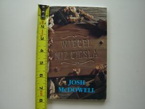 More Than a Carpenter by Josh McDowell / Polish Language Edition / Wiecei Niz Ciesla