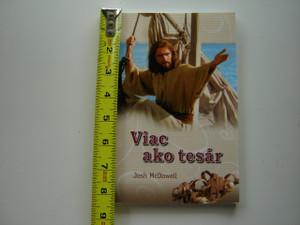 More Than a Carpenter by Josh McDowell / Slovak Language Edition / Viac ako tesar