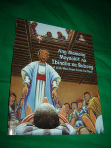 The Sick Man down from the Roof / TAGALOG - English Bilingual Children's Comic Strip Bible Book